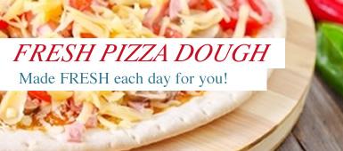 FRESHLY MADE PIZZA DOUGH